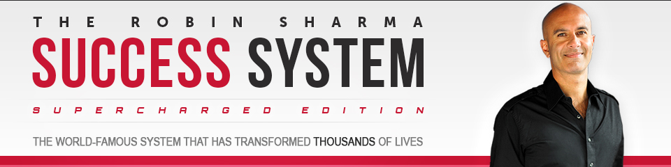 The Robin Sharma Success System - SuperCharged Edition