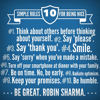 Read, study and practice the 10 simple rules for being nice