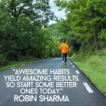 Awesome habits yield ‎amazing results. So start some better ones today.