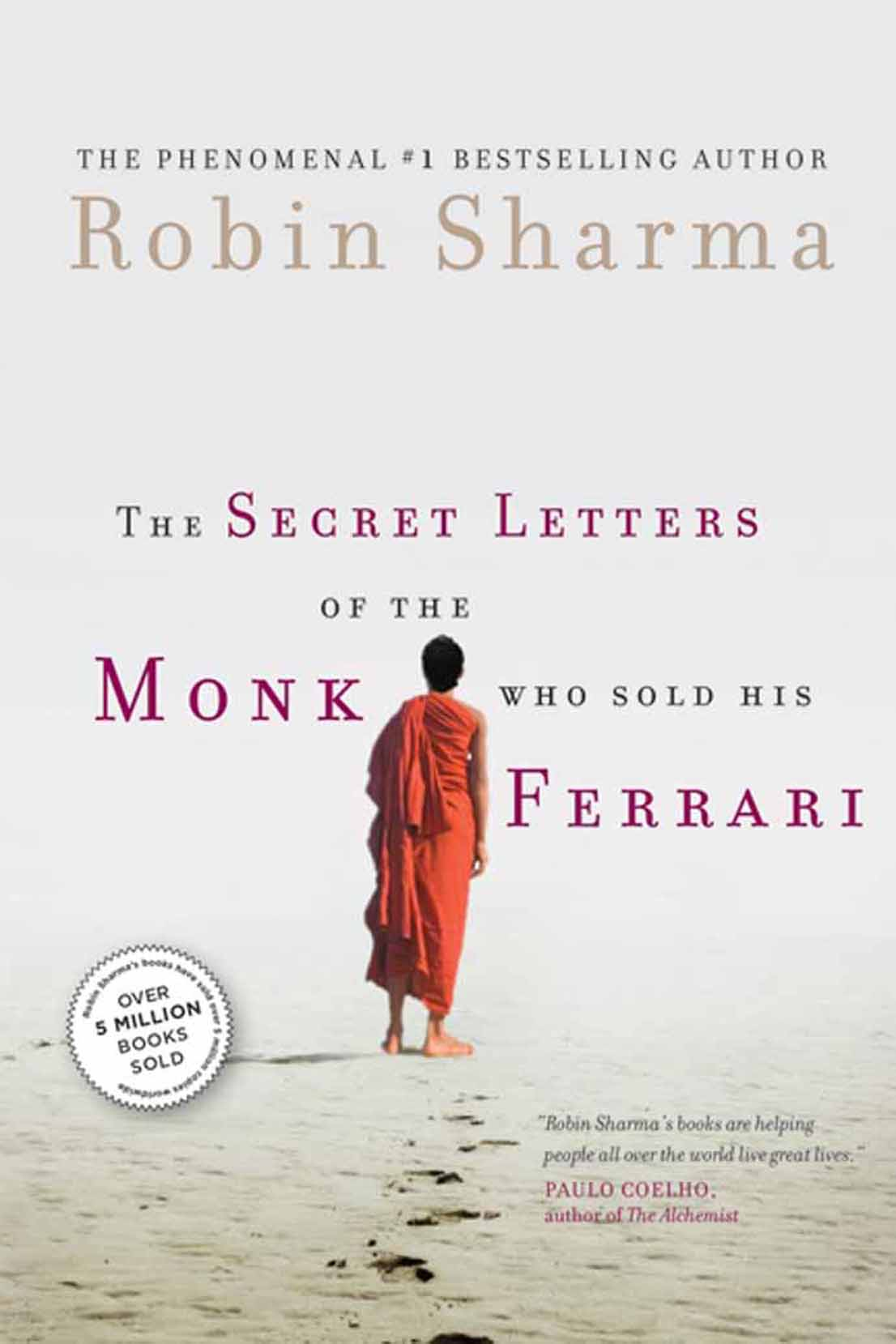 Click here to read The Secret Letters of the Monk Who Sold His Ferrari
