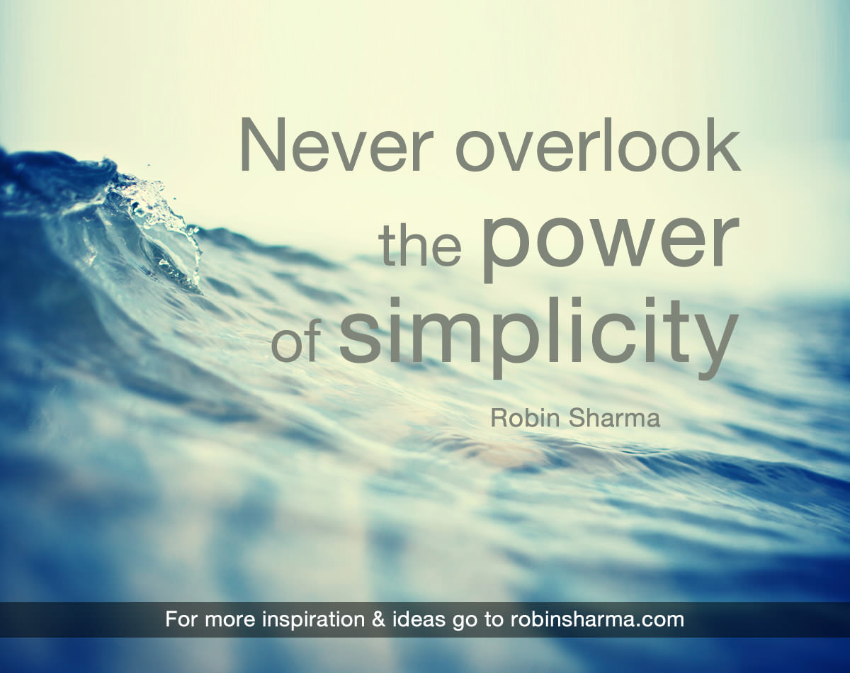 Never Overlook the Power of Simplicity