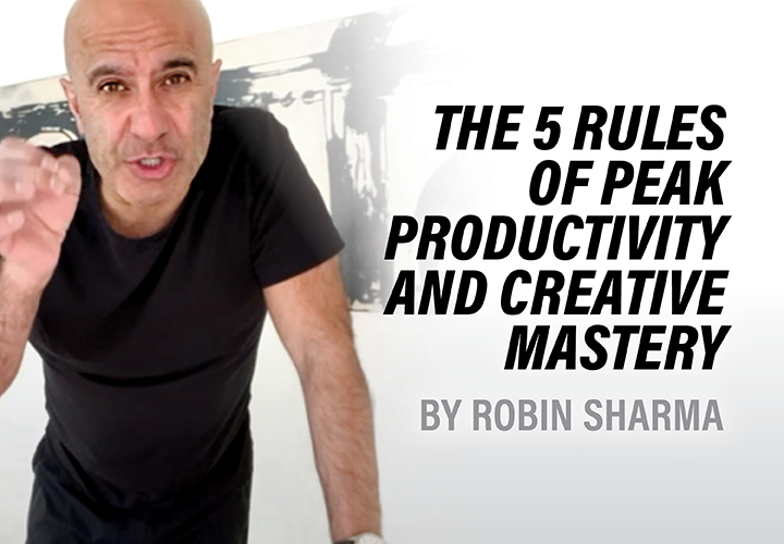 The 5 Rules of Peak Productivity and Creative Mastery