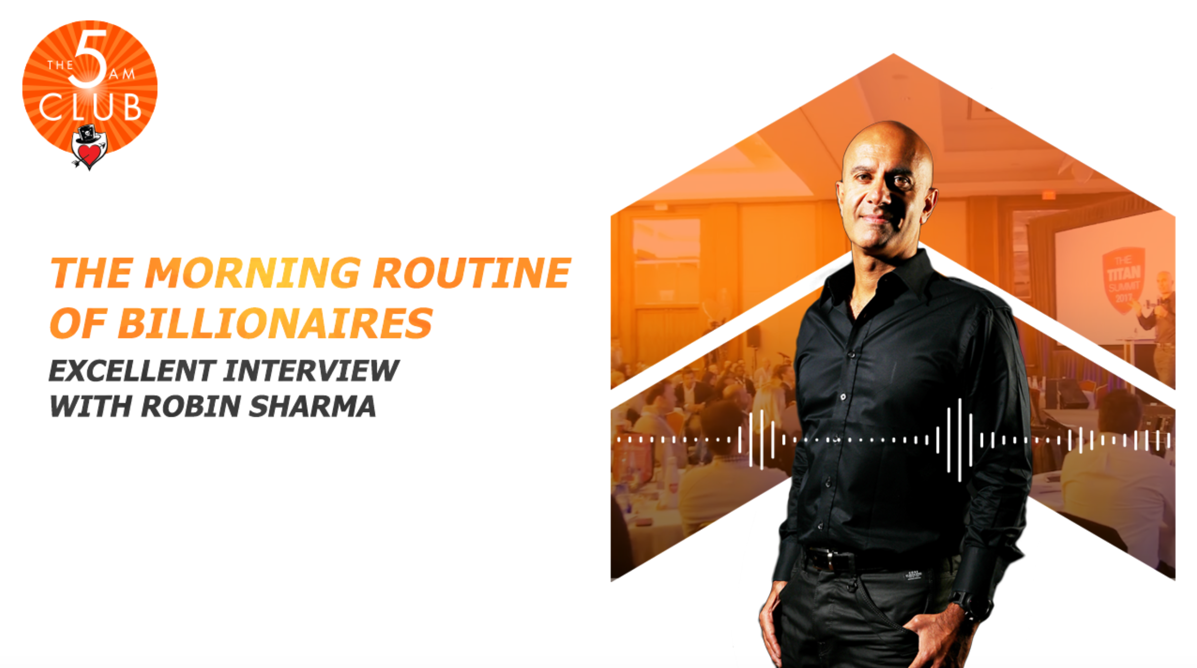 The Morning Routine of Billionaires | Excellent Interview with Robin Sharma